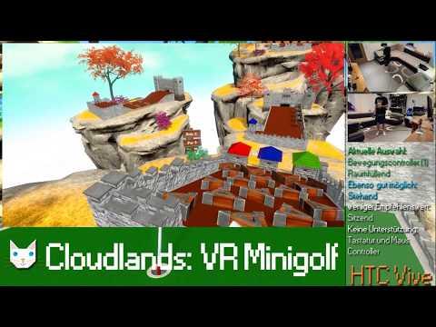 Cloudlands: VR Minigolf [1/2] - HTC Vive