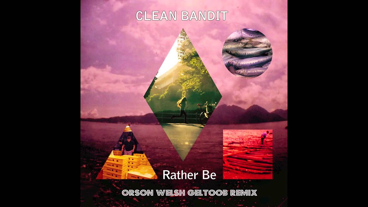 clean bandit rather be remix music video