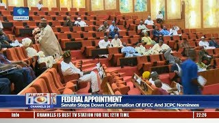 Senate Steps Down Confirmation Of EFCC & ICPC Nominees