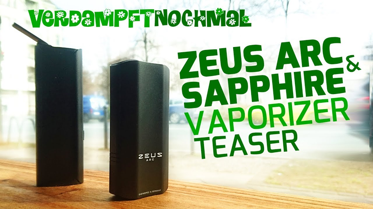 TEASER | ZEUS ARC & SAPPHIRE Vaporizer