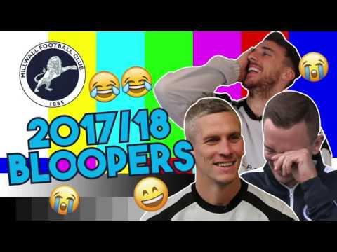 Millwall 2017/18 Bloopers