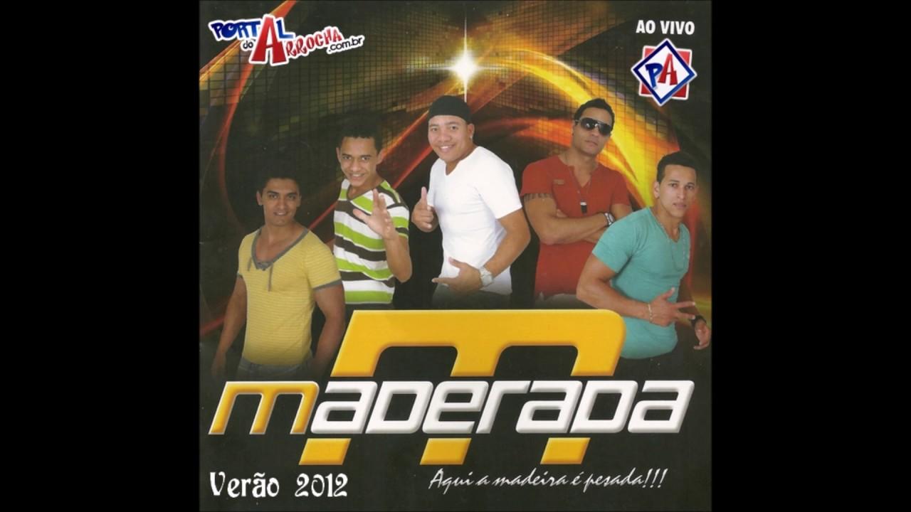 DO BAIXAR MADEIRADA 2009 CD ARROCHA
