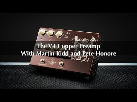 Victory V4 The Copper Preamp Pedal - Product video with Martin Kidd and Pete Honore