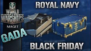 WoWs - OPENING - Black Friday BOX i Royal Navy