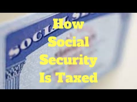 How Social Security is Taxed