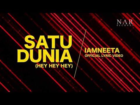 iamNEETA - Satu Dunia (Hey Hey Hey) | (Official Lyric Video)