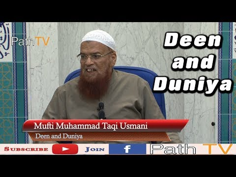 Deen and Duniya Mufti Taqi Usmani English