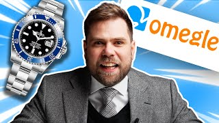 Watch Expert Goes On OMEGLE & Reacts to Watches