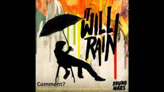 Bruno Mars - It Will Rain [Audio]