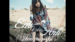 Em Yêu Anh Hơn Em Nghĩ - Sarah Lê ( Lyrics video )