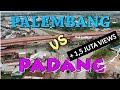 Cover image PALEMBANG x PADANG, 2 kota besar di Sumatera di bandingkan.... Yang mana?