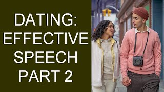 Effective Communication in Dating and Marriage Part 2