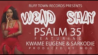 Download Video Wendy Shay - Psalm 35 ft. Sarkodie & Kuami Eugene (Lyrics Video) MP3 3GP MP4