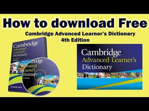 How to Download Cambridge Advanced Learner's Dictionary 4th Edition for Free!!!
