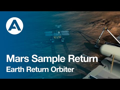 How will Airbus bring the first samples ever from planet Mars - Introducing the Earth Return Orbiter