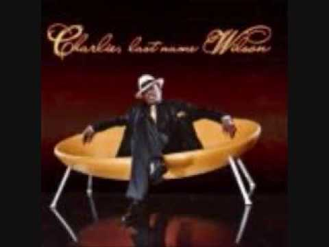 charlie wilson cant live without you