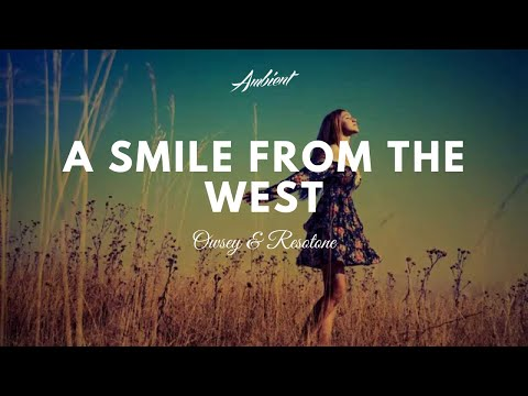 Owsey & Resotone - A Smile From The West