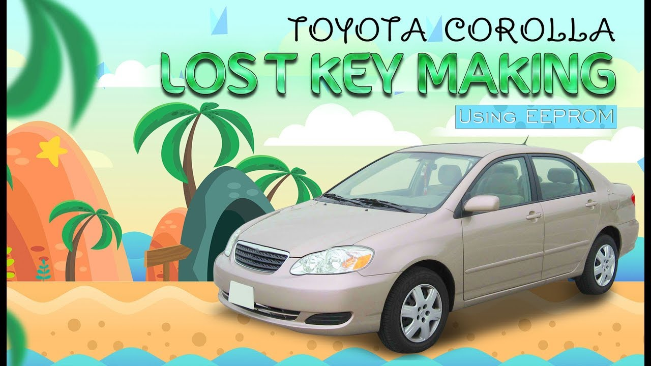 Toyota Corolla (4C Chip, Old model) Lost Key using EEPROM