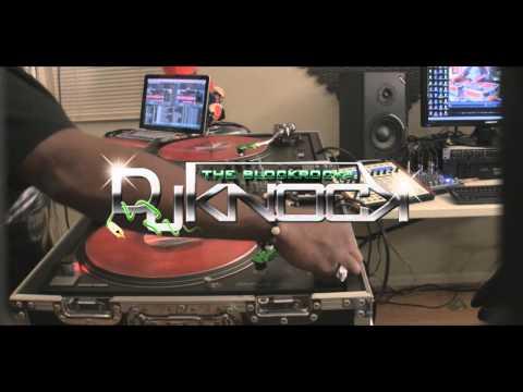 Quick Fix Mix - Da Blockrocka DJ Knock