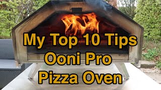 My Top 10 Pizza Oven Tips - Ooni Pro Wood-Fired Pizza Oven!