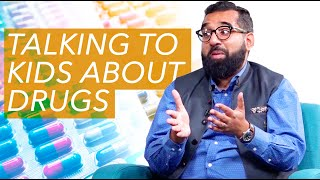 How Do I Talk to My Child About Drugs? | Dr. Jibran Khokhar