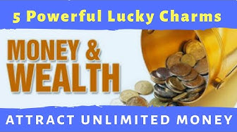 World's Most Powerful Good Luck Charms to Attract Money and wealth that actually works