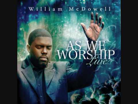 William McDowell-Come Unto Me