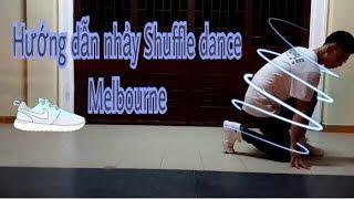 #5 Hướng dẫn học nhảy Shuffle dance cơ bản | Shuffle Dance Sài Gòn
