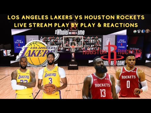 Los Angeles Lakers Vs Houston Rockets Live Stream Play By Play Reactions Youtube