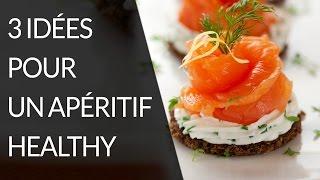 3 recettes pour un apéritif healthy -  Recette Healthy