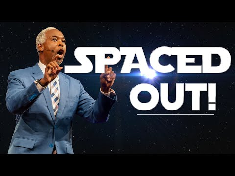 Spaced Out! | Bishop Dale C. Bronner | Word of Faith Family Worship Cathedral