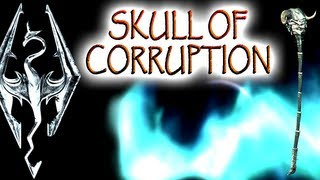 "Skyrim: Daedric Artifacts : Skull of Corruption (""Waking Nightmare"" quest)"