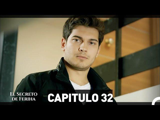 El Secreto De Feriha Capítulo 32 En Español