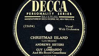1st RECORDING OF: Christmas Island - Andrews Sisters & Guy Lombardo (1946)