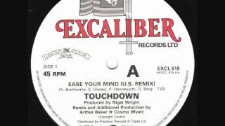 TOUCHDOWN - EASE YOUR MIND (US REMIX)