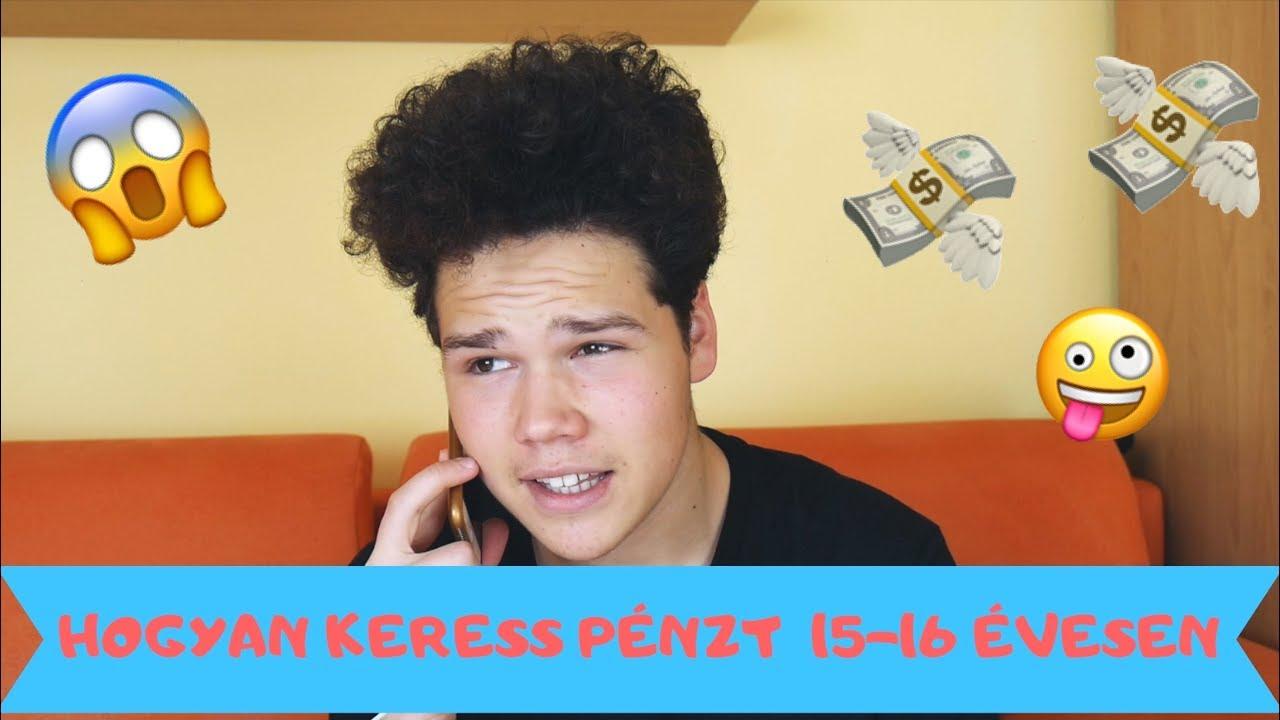 hogyan lehet pénzt keresni 18 évesen)