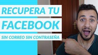 Recuperar Cuenta De Facebook Sin Correo Y Sin Contraseña Garantizado Youtube