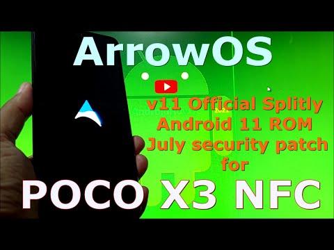 ArrowOS v11 Official Splitly for Poco X3 NFC (Surya) update: 20210708