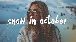 Chelsea Cutler - Snow In October