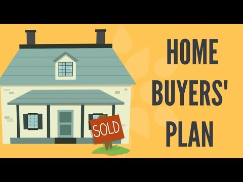 TURN YOUR RRSP INTO A DOWN PAYMENT - Home Buyers' Plan (HBP) - Explained