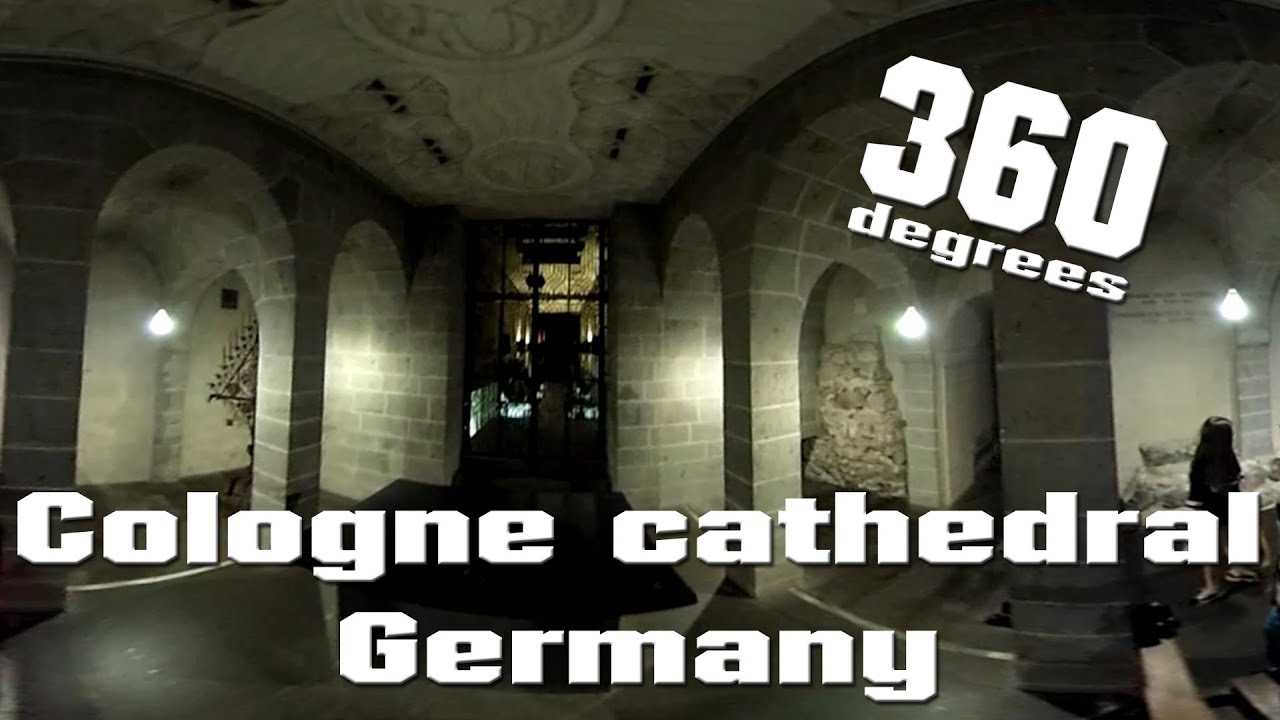 Kolner Dom Rundgang In 360 Cologne Cathedral 2016 In 360 Degrees Youtube