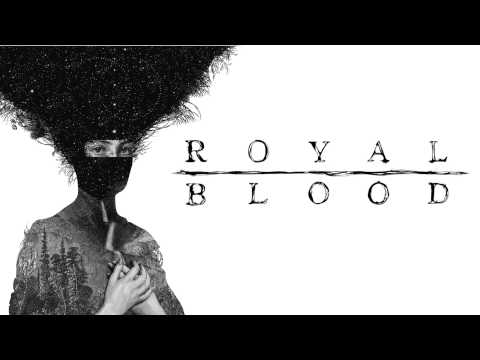 Royal Blood - Out of the Black (Royal Blood Album) [HD]