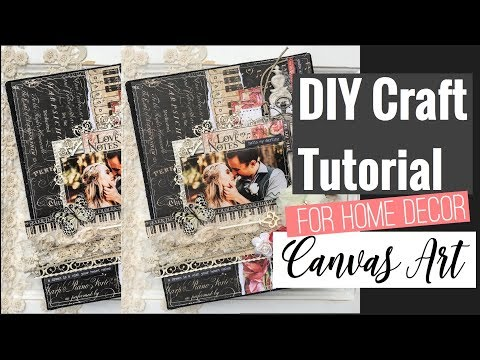 diy Craft Tutorial: Altered Canvas (DT Project for Reneabouquets)