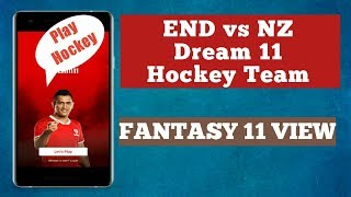 END vs NZ Dream 11 Hockey Team | England vs New Zealand Match | END  vs NZ Hockey Team |