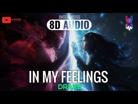 Drake - In My Feelings [8D AUDIO]  🎧