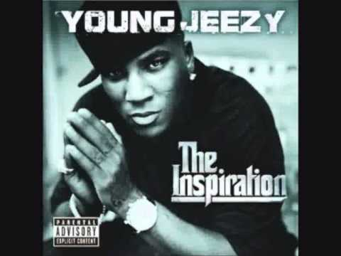 Young Jeezy  The Inspirati  Dreamin