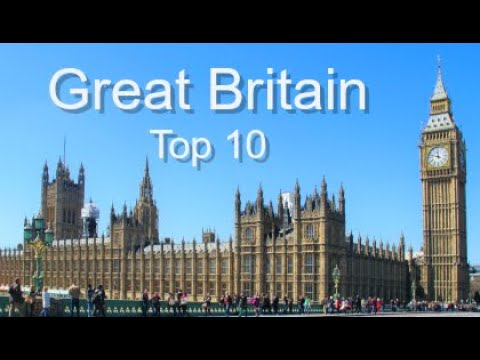 Great Britain Top Ten Things to Do, by Donna Salerno Travel