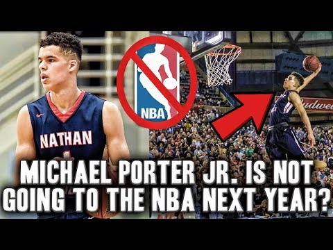 Why Michael Porter Jr. Might Not Be Going To The NBA Next Season