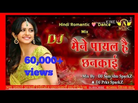 Maine Payal Hai Chhankai - Falguni Pathak Hindi Remix | Dj Sam3dm SparkZ & Dj Prks SparkZ