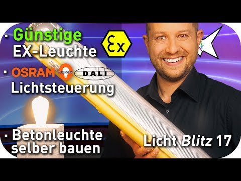 Günstige Ex-Leuchte Zalux Acquex | OSRAM Lichtsteuerung | Betonleuchte selber machen | Lichtblitz 17